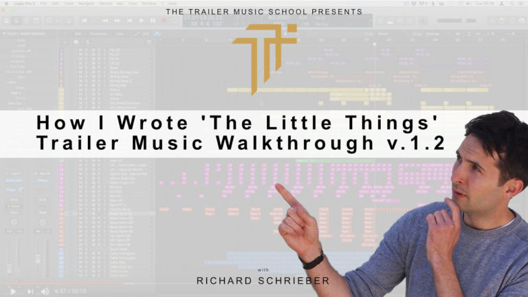 TMCP 065 How I Wrote 'The Little Things' Trailer Music Walkthrough v.1.2